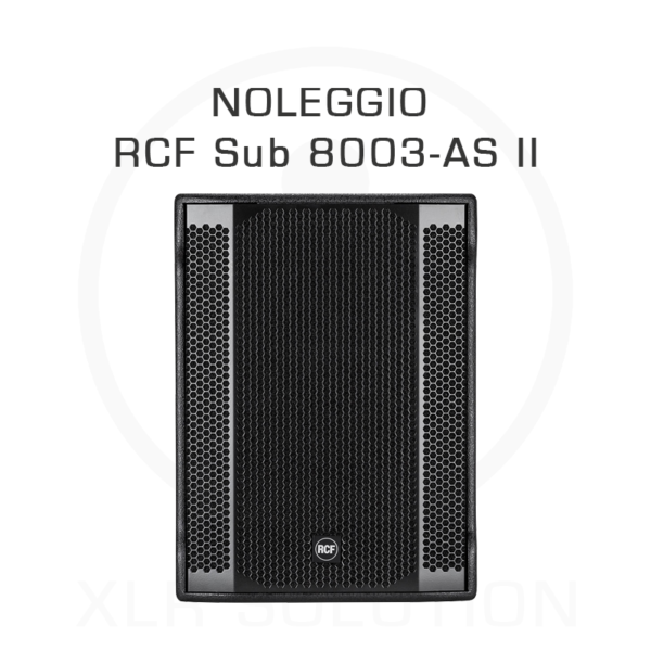 XLR SOLUTION - Noleggio Subwoofer Strumentazione AUDIO - RCF Sub 8003-AS II